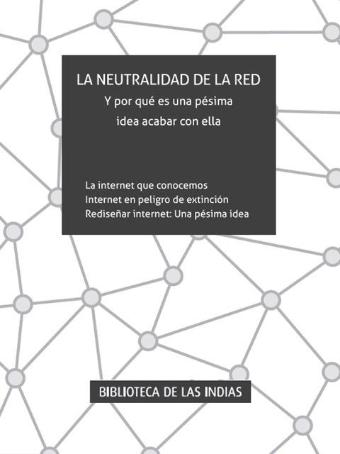 La neutralidad de la Red, Jose Alcántara