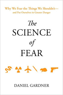 The science of fear, de Daniel Gardner