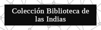Colección Biblioteca de las Indias