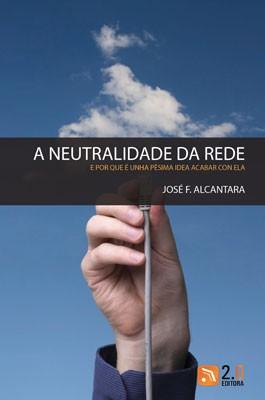 A neutralidade da Rede